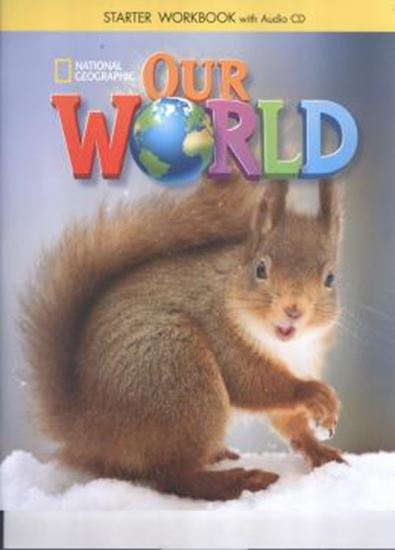 Picture of OUR WORLD  STARTER WB WITH AUDIO CD