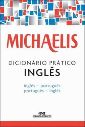 Imagem de MICHAELIS DICIONARIO PRATICO INGLES - INGLES PORTUGUES/PORTUGUES INGLES