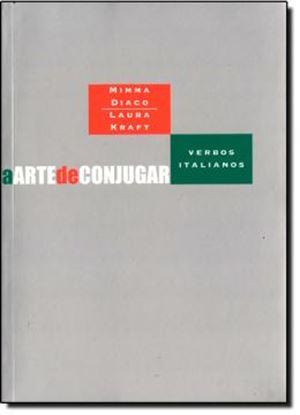 Imagem de A ARTE DE CONJUGAR VERBOS ITALIANOS