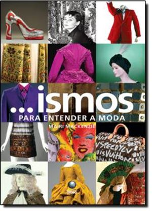 Imagem de ... ISMOS - PARA ENTENDER A MODA
