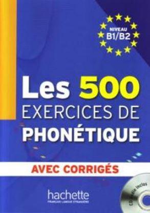 Imagem de 500 EXERCICES DE PHONETIQUE B1/B2, LES - LIVRE + CORRIGES INTEGRES + CD AUDIO MP3