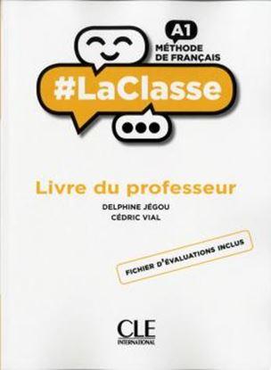 Imagem de #LACLASSE - NIVEAU A1 - GUIDE PEDAGOGIQUE